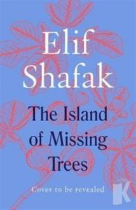 The Island of Missing Trees