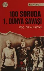 100 Soruda 1. Dünya Savaşı
