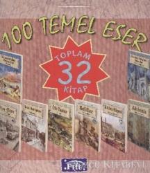 100 Temel Eser Lise Kutulu (32 Kitap Takım)