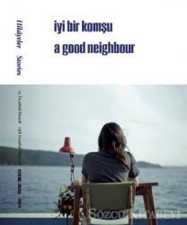 15. İstanbul Bienali - Hikayeler / İyi Bir Komşu