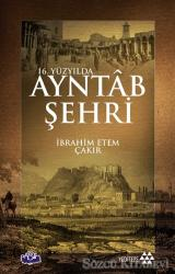16. Yüzyılda Ayntab Şehri