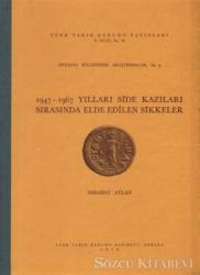 1947-1967 Yılları Side Kazıları Sırasında Elde Edilen Sikkeler
