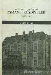 2. Meşrutiyet Öncesi Osmanlı Rüşdiyeleri (1897-1907)