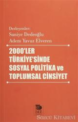 2000'ler Türkiyesi'nde Sosyal Politika ve Toplumsal Cinsiyet
