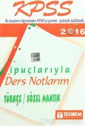 2016 KPSS İpuçlarıyla Ders Notlarım Türkçe / Sözel Mantık