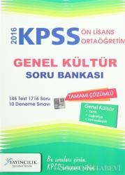 2016 KPSS Ön Lisans / Ortaöğretim Genel Kültür Tamamı Çözümlü Soru Bankası
