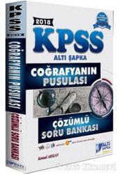 2018 KPSS Coğrafyanın Pusulası Çözümlü Soru Bankası