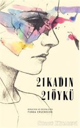 21 Kadın 21 Öykü