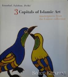 3 Capitals of Islamic Art