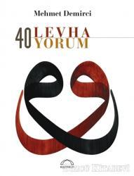 40 Levha 40 Yorum (Özel Baskı)