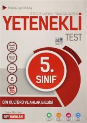 5. Sınıf Din Kültürü ve Ahlak Bilgisi Yetenekli Test