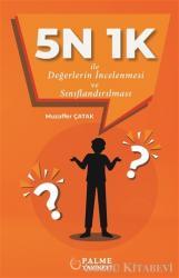 5N 1K İle Değerlerin İncelenmesi ve Sınıflandırılması