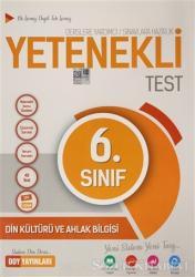 6. Sınıf Din Kültürü ve Ahlak Bilgisi Yetenekli Test