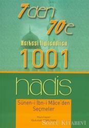 7'den 70'e Herkesi İlgilendiren 1001 Hadis