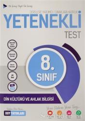 8. Sınıf Din Kültürü ve Ahlak Bilgisi Yetenekli Test