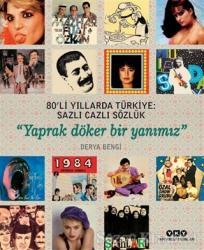80'li Yıllarda Türkiye: Sazlı Cazlı Sözlük
