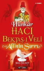 Hünkar Hacı Bektaş-ı Veli - Ali'nin Sırrı