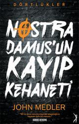 Dörtlükler : Nostradamus'un Kayıp Kehaneti