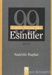 99 Esma-i Hüsna'dan Esintiler