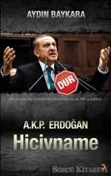 A.K.P. Erdoğan Hicivname - Dur