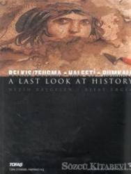 A Last Look At History Belkıs / Zeugma - Halfeti - Rumkale