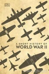 A Short History of World War 2