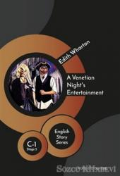 A Venetian Night's Entertainment - English Story Series