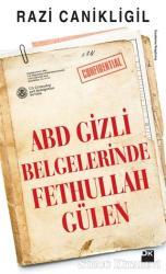 ABD Gizli Belgelerinde Fethullah Gülen