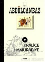 Abdülcanbaz - 9 Kraliçe Hamurabiye
