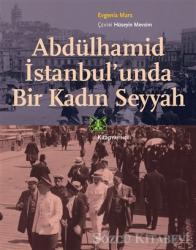 Abdülhamid İstanbul'unda Bir Kadın Seyyah