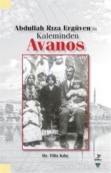 Abdullah Rıza Ergüven'in Kaleminden Avanos