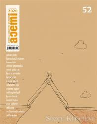 Acemi Aktüel Edebiyat Dergisi Sayı: 52 Eylül - Ekim 2020