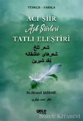 Acı Şiir Tatlı Eleştiri (Türkçe - Farsça)