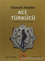 Acı Türkücü / 1981 Akademi Kitabevi Şiir Birincilik Ödülü