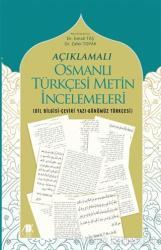 Açıklamalı Osmanlı Türkçesi Metin İncelemeleri