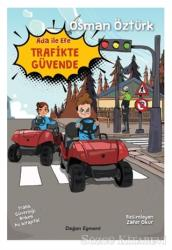 Ada İle Efe Trafikte Güvende