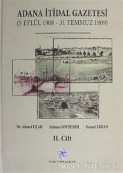 Adana İtidal Gazetesi (5 Eylül 1908-31 Temmuz 1909) 2. Cilt
