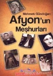 Afyon'un Meşhurları