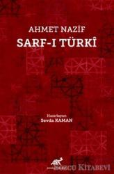 Ahmet Nazif Sarf-ı Türki