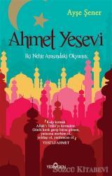 Ahmet Yesevi: İki Nehir Arasındaki Okyanus
