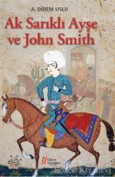 Ak Sarıklı Ayşe ve John Smith