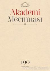 Akademi Mecmuası Sayı: 190 Nisan 2019