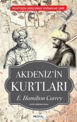 Akdeniz'in Kurtları - Muhteşem Müslüman Korsanlar Çağı