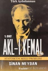 Akl-ı Kemal Cilt: 1