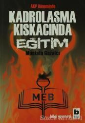 AKP Döneminde Kadrolaşma Kıskacında Eğitim