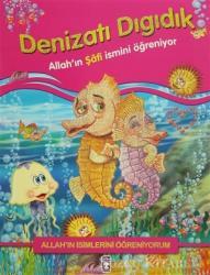 Allah'ın İsimlerini Öğreniyorum: Denizatı Dıgıdık