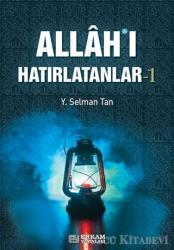 Allah'ı Hatırlatanlar-1