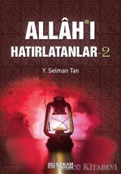 Allah'ı Hatırlatanlar-2