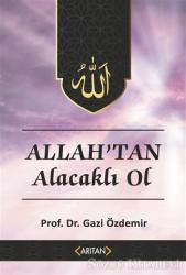 Allah'tan Alacaklı Ol - Kur'an'a Göre Sohbetler 2