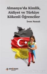 Almanya'da Kimlik Aidiyet ve Türkiye Kökenli Öğrenciler